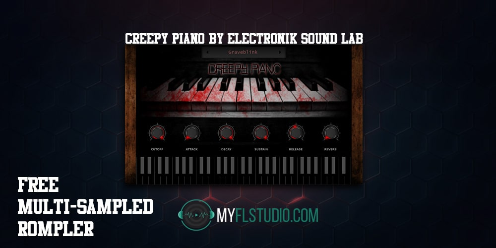 Creepy Piano by Electronik Sound Lab - Free VST Plugin - MyFLStudio com