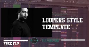 LOOPERS Style Fl Studio Template